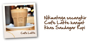 Cafe Latte Saudagar Kopi
